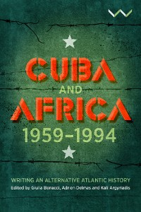 Cover Cuba and Africa, 1959-1994