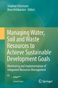 Cover Managing Water, Soil and Waste Resources to Achieve Sustainable Development Goals