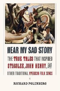 Cover Hear My Sad Story