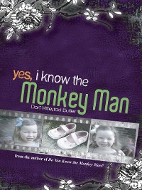 Cover Yes, I Know the Monkey Man