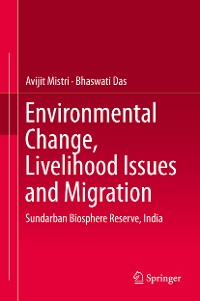 Cover Environmental Change, Livelihood Issues and Migration