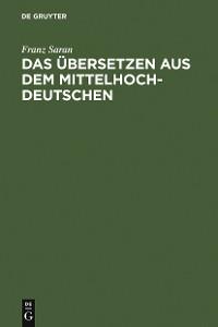 Cover Das Übersetzen aus dem Mittelhochdeutschen
