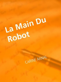 Cover La Main Du Robot