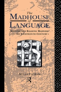Cover Madhouse of Language