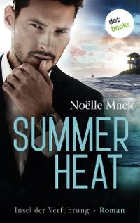 Cover Summer Heat - Insel der Verführung