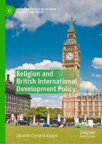 Cover Religion and British International Development Policy