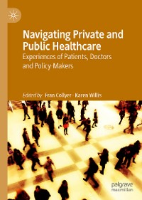 Cover Navigating Private and Public Healthcare
