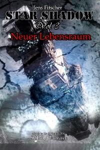 Cover StarShadow (Vol.3): Neuer Lebensraum