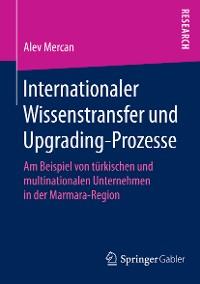 Cover Internationaler Wissenstransfer und Upgrading-Prozesse