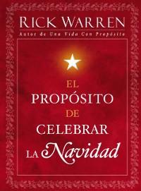 Cover El Proposito de Celebrar la Navidad