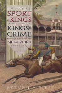 Cover The Sport of Kings and the Kings of Crime