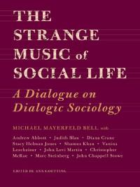 Cover The Strange Music of Social Life