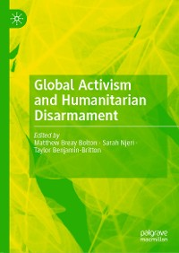 Cover Global Activism and Humanitarian Disarmament