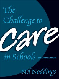 Cover The Challenge to Care in Schools