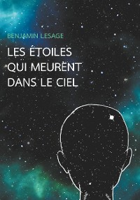 Cover Les étoiles qui meurent dans le ciel