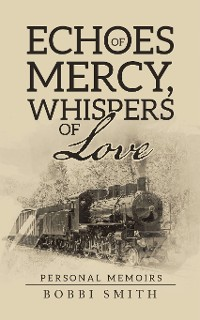 Cover Echoes of Mercy, Whispers of Love