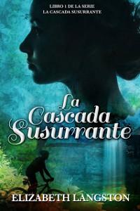 Cover La Cascada Susurrante