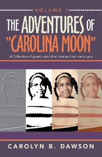"""Cover The Adventures of  """"Carolina Moon"""""""