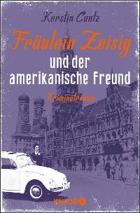 Cover Fräulein Zeisig und der amerikanische Freund