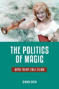 Cover Politics of Magic