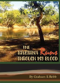 Cover The Riverina Runs Through My Blood