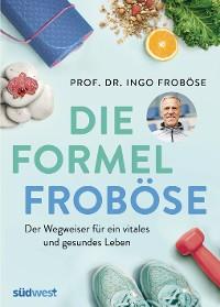 Cover Die Formel Froböse