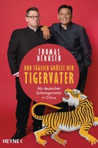 Cover Und täglich grüßt der Tigervater
