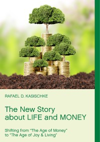 Cover The New Story about Life and Money