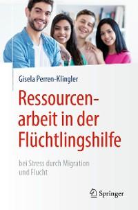 Cover Ressourcenarbeit in der Flüchtlingshilfe