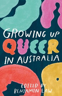 Cover Growing Up Queer in Australia