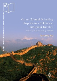 Cover Cross-Cultural Schooling Experiences of Chinese Immigrant Families