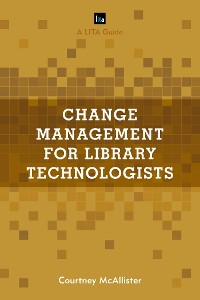 Cover Change Management for Library Technologists