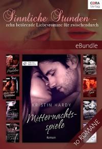 Cover Sinnliche Stunden - zehn betörende Liebesromane für zwischendurch