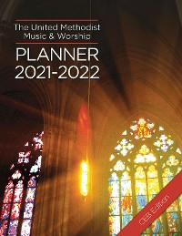Cover The United Methodist Music & Worship Planner 2021-2022 CEB Edition
