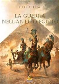 Cover La Guerra nell'Antico Egitto