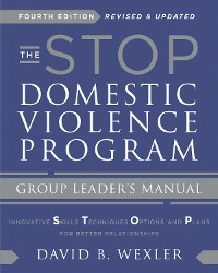 Cover The STOP Domestic Violence Program: Group Leader's Manual (Fourth Edition)