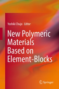 Cover New Polymeric Materials Based on Element-Blocks
