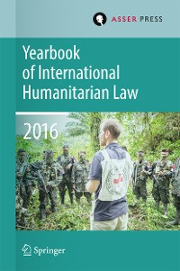 Cover Yearbook of International Humanitarian Law   Volume 19, 2016