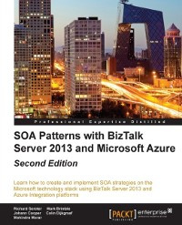 Cover SOA Patterns with BizTalk Server 2013 and Microsoft Azure - Second Edition