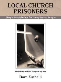 Cover Local Church Prisoners