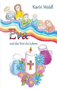 Cover Eva und das Brot des Lebens