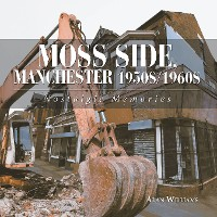 Cover Moss Side, Manchester 1950S/1960S