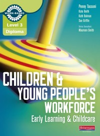 Cover Level 3 Diploma Children and Young People's Workforce (Early Learning and Childcare) Candidate Handbook