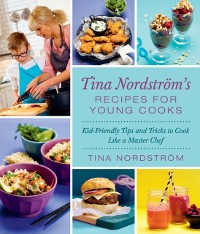 Cover Tina Nordstrom's Recipes for Young Cooks