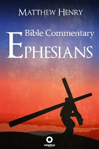 Cover Bible Commentary - Ephesians
