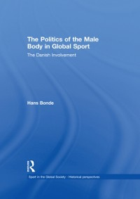 Cover Politics of the Male Body in Global Sport