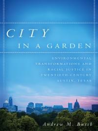 Cover City in a Garden