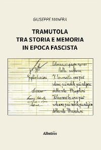 Cover Tramutola tra storia e memoria in epoca fascista