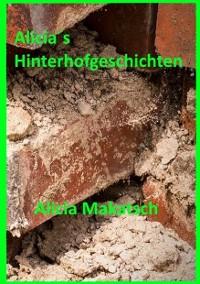 Cover Alicia´s Hinterhofgeschichten