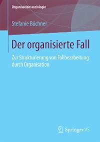 Cover Der organisierte Fall